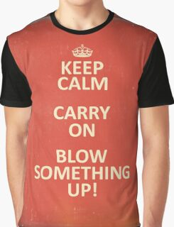 Keep Calm, Destroy! Graphic T-Shirt