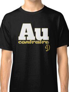Au Contraire Funny Fools And Horses Delboy Quotes Classic T-Shirt
