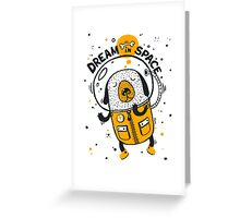 Dream in space Greeting Card