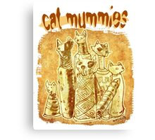 cat mummies Canvas Print