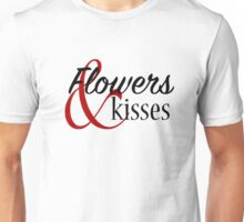 Flowers And Kisses Unisex T-Shirt