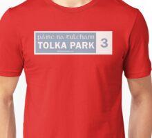 TOLKA PARK - STREET SIGN Unisex T-Shirt
