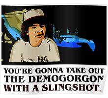 Stranger Things Dustin slingshot Poster