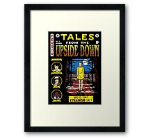 Tales from the Upside Down Framed Print
