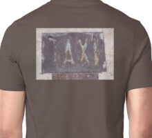 TAXI, crusty, rusty, old, sign, Malta Unisex T-Shirt