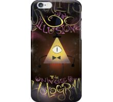 Reality is an Illusion - Bill Cipher iPhone Case/Skin