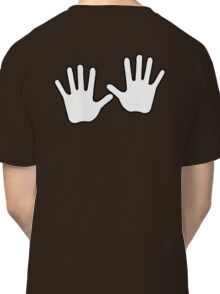 HANDS, White Hands, White hand gang, Push, ON BLACK Classic T-Shirt