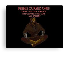 FEEBLE CURSED ONE (red text version) Canvas Print
