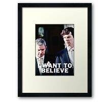 Believe in Johnlock Framed Print