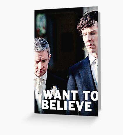 Believe in Johnlock Greeting Card