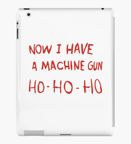 Die Hard - Now I Have A Machine Gun Ho-Ho-Ho iPad Case/Skin