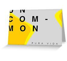 Pura Vida - Orignal Uncommon Greeting Card