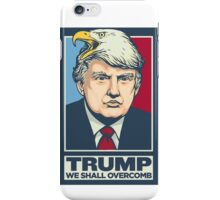 We shall overcomb iPhone Case/Skin