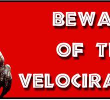 Beware of the Velociraptor Sticker
