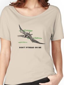 Don't Ptread on me (don't tread on me pterodactyl) Women's Relaxed Fit T-Shirt