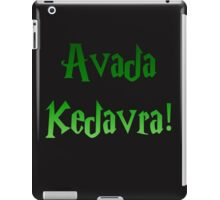 Avada Kedavra! iPad Case/Skin