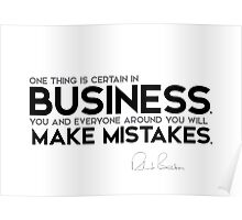 business: everyone will make mistakes - richard branson Poster