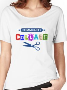 Community Collage Art College Pun Women's Relaxed Fit T-Shirt