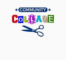 Community Collage Art College Pun Unisex T-Shirt