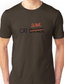 CAT SLAVE Unisex T-Shirt