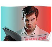 Dexter Morgan Poster