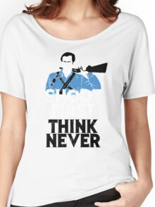Shoot First, Think Never Women's Relaxed Fit T-Shirt