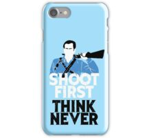 Shoot First, Think Never iPhone Case/Skin