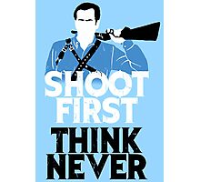 Shoot First, Think Never Photographic Print