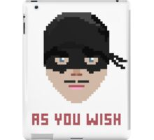 The Princess Bride, Westley - As You Wish Pixels iPad Case/Skin