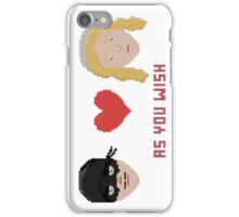 Westley and Buttercup, The Princess Bride - As You Wish, Pixels iPhone Case/Skin
