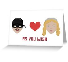 Westley and Buttercup, The Princess Bride - As You Wish, Pixels Greeting Card