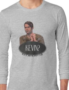 'Kevin?' - Stefon, Saturday Night Live Long Sleeve T-Shirt