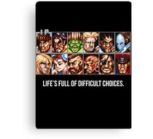 Street Fighter 2 Choices Canvas Print