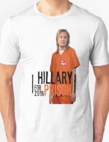 Funny Hillary For Prison '16 Democrat OITNB Orange Is The New Black Netflix Anti Hillary Clinton Piper Chapman Donald Trump Bernie Sanders Unisex T-Shirt