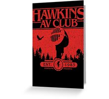 Hawkins AV Club Greeting Card
