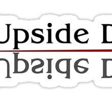 The Upside Down - Stranger Things Sticker