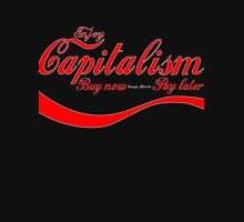 Capitalism - 'Buy Now, Pay Later' Unisex T-Shirt