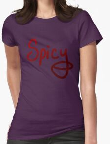 Spicy! Womens Fitted T-Shirt