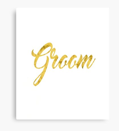 Gold Foil Wedding Bachelorette Party Hens Night Bachelor Groom  Bride Family Bridal Script Canvas Print