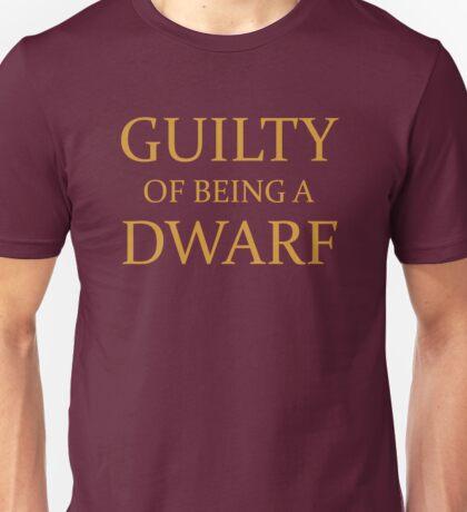 Guilty of Being a Dwarf Unisex T-Shirt