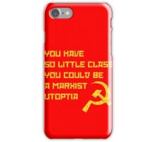 So Classless iPhone Case/Skin