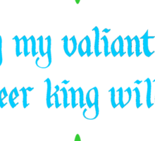 Valiant Pungent Reindeer King Sticker