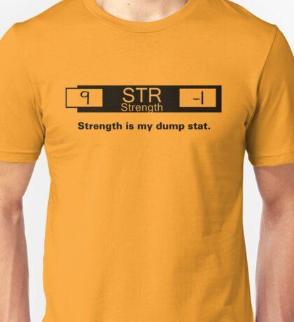 My Dump Stat - Strength T-Shirt