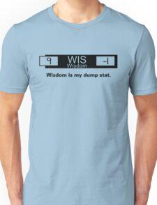 My Dump Stat - Wisdom Unisex T-Shirt
