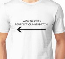I Wish This Was Benedict Cumberbatch Unisex T-Shirt