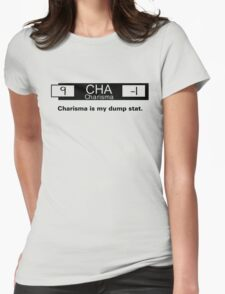 My Dump Stat - Charisma Womens Fitted T-Shirt