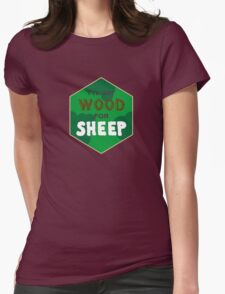 Wood For Sheep Womens Fitted T-Shirt