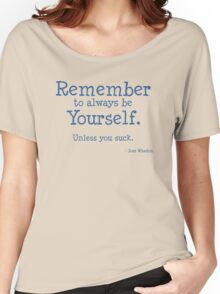 Remember to be Yourself Women's Relaxed Fit T-Shirt