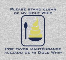 Stand Clear of My Dole Whip One Piece - Long Sleeve