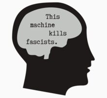 This Machine Kills Fascists Kids Clothes